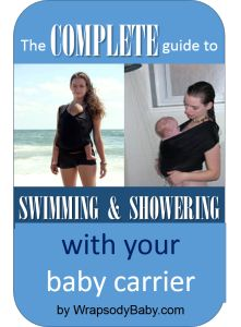 Tips for showering and swimming with your baby in a carrier!