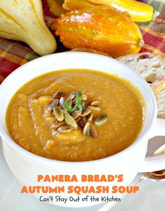 Fabulous copycat recipe of Panera Bread's Autumn Squash Soup. This one's filled with butternut squash, pumpkin, apple juice, half-and-half, vegetable broth and seasoned with cinnamon and curry. Garnish with roasted pumpkin seeds. This soup is gluten free. Panera Autumn Squash Soup, Best Butternut Squash Soup, Best Soup Recipes, Gourmet Recipes, Cooking Recipes, Roasted Pumpkin Seeds, Roast Pumpkin, Baked Squash, Panera Bread