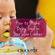 Here's a trick for new moms and moms-to-be -- make your own baby food in a slow cooker! It's healthy and you'll save money. #CrockPot