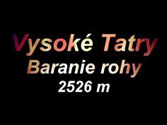 Vysoké Tatry - Baranie rohy 2526 m. - YouTube Chata, Artwork, Youtube, Work Of Art, Youtube Movies