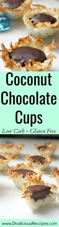 Coconut chocolate cups are an easy sweet treat and best of all are low carb and gluten free.