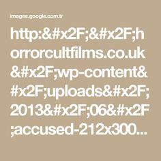http://horrorcultfilms.co.uk/wp-content/uploads/2013/06/accused-212x300.jpg için Google Görsel Sonuçları
