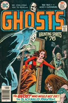 Spooky Bicentennial Cheese! Haunting Spirits of 76' (DC Ghosts #51 February 1976)