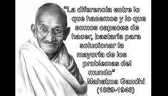 El preguntaron a Mahatma Gandhi   Habla con Paula