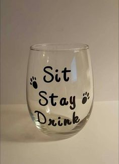 Sit Stay Drink wine glass by MPchicBoutique on Etsy