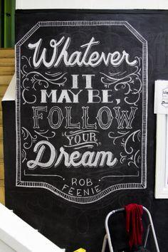Follow Your Dream by Ryan Lee, via Behance