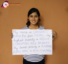 Meet Sanskriti Rana a young women from Nepal. After Sanskriti participated in our youth forum, she ranked 'reduce corruption and bribery' as her highest priority for the post-2015 development agenda. A low priority for Sanskriti is 'increase birth rates in rich countries.'
