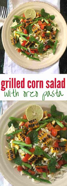 Grilled corn salad recipe with orzo pasta and asparagus - a colourful summertime salad, also perfect for a summer barbecue