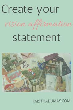 Create your vision affirmation statement--it's like Mad Libs for grown ups!