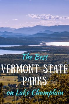 Looking for state parks near Burlington VT? These three parks are within driving distance of Burlington and provide fabulous Lake Champlain camping swimming and sunsets that you won't want to miss. hotel restaurant travel tips Burlington Vermont, Le Vermont, Vermont Winter, State Parks, Architecture Design, New England Travel, Road Trip Usa, Usa Trip, Travel Usa