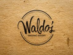 Waldo's Organic Bakery Logo Web Design, Creative Design, Bakery Logo Design, Branding Design, Food Branding, Pastry Logo, Coffee Shop Logo, Coffee Shops, Typography Love