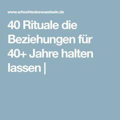 40 Rituale die Beziehungen für 40+ Jahre halten lassen  