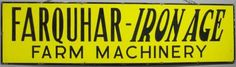 Rectangle sign for Farquhar- Ironage Farm Machinery.