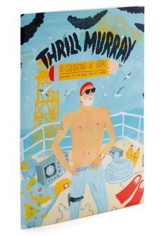 Thrill Murray: A Colouring-In Book
