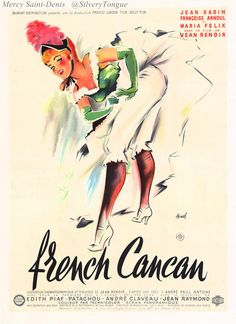 French Cancan (1954) - This comedy drama from Jean Renoir chronicles the revival of Paris' most notorious dance as it tells the story of a theater producer who turns a humble washerwoman into a star at the Moulin Rouge.