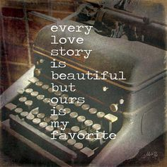 Every Love Story - inspirational artwork print by Penny Lane artist Marla Rae