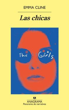 Buy Las chicas by Emma Cline, Inga Pellisa and Read this Book on Kobo's Free Apps. Discover Kobo's Vast Collection of Ebooks and Audiobooks Today - Over 4 Million Titles! Best Books To Read, Good Books, My Books, Charles Manson, Book Club Books, Book Series, Rebecca West, Funny Videos, Book Recommendations