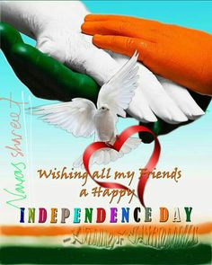 HAPPY INDIPPENDENCE DAY