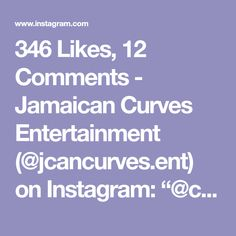 "346 Likes, 12 Comments - Jamaican Curves Entertainment (@jcancurves.ent) on Instagram: ""@chinajaix_ ❤❤"""