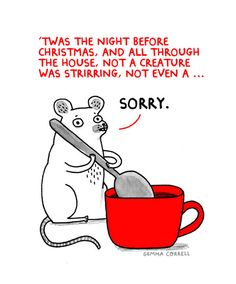 A festive comic by Gemma correll      A Holiday Classic [COMIC]  With the holiday season upon us, we're starting to get into the Christmas spirit here at The Fluffington Post, and nothing puts us in the mood better than an adorable comic from our friend Gemma Correll.    We're thrilled to debut her latest, a cute twist on a holiday classic, here today on our site.  If you enjoyed this comic, definitely be sure to follow Gemma's Tumblr and visit her shop on Society6.