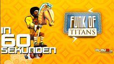 Funk of Titans in 60 Sekunden