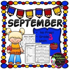 * Brand New! Bonus activity included! *Also, there is a bundle of all 8 months of math for Grade 3 available!No Prep! Grade 3! Math for September! Here are 30 math activities to help students review math skills! Your students will adore these fun filled activities for math!Answer keys and Table of Contents included!