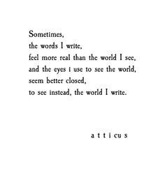 'World I Write' @atticuspoetry #atticuspoetry