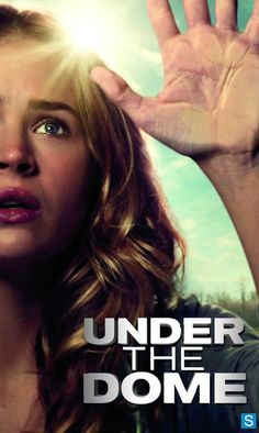 Posters for Stephen King's Under the Dome TV Series Tonight on CBS.
