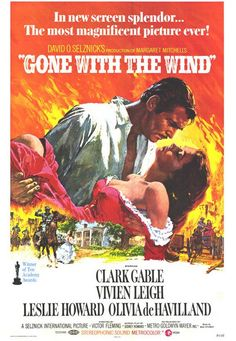 Gone With the Wind (1939) -- I could watch this movie over & over --- I saw this first as a tween I believe, I've been in love with it ever since... J