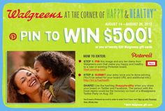 Pin to Win! Follow the steps on this #happyhealthy image to enter for a chance to win one of 21 Walgreens gift cards. You may also be chosen as the honorary co-host of a Walgreens and SocialMoms Twitter party! Sweepstakes ends 8/27/12.