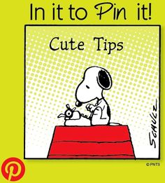 Snoopy cute tips on Pinterest cartoon via www.Facebook.com/Snoopy