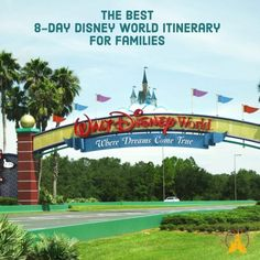 The best 8-day Disney World itinerary for families