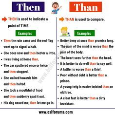 Then vs than! Below are the differences between then and than in English with useful example sentences for ESL learners to avoid misusing them. Improve English Speaking, Learn English Grammar, Learn English Words, English Vocabulary, Teaching English, English Language, English Tips, English Study, English Lessons