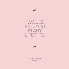 love-quotes-kanye-west-0715.jpg