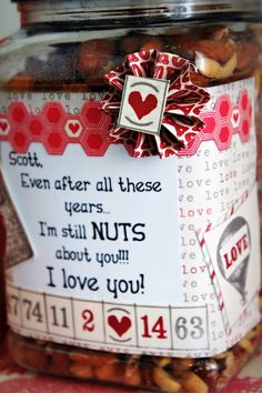 Even after all of these years I am still NUTS about you.