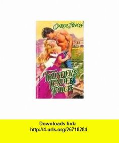 Thunders Tender Touch (9780821728093) Carol Finch , ISBN-10: 0821728091  , ISBN-13: 978-0821728093 ,  , tutorials , pdf , ebook , torrent , downloads , rapidshare , filesonic , hotfile , megaupload , fileserve