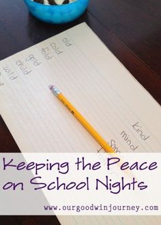 Keeping Peace on School Nights - some tips and tricks
