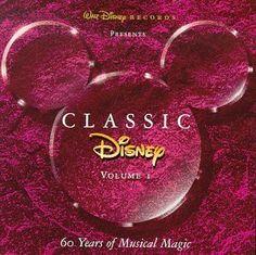Classic Disney, Vol. 1: 60 Years of Musical Magic ~ Classic Disney (Series), http://www.amazon.com/dp/B000001M26/ref=cm_sw_r_pi_dp_GOykqb0A9KPC2