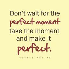Make it Perfect!