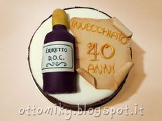Otto&Miky: Torta con Bottiglia per i 40 anni