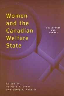 Women and the Canadian Welfare State  Challenges and Change, 978-0802076182, Patricia Evans, University of Toronto Press, Scholarly Publishing Division; 2nd Revised edition edition