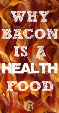 Why Bacon Is A Health Food - seriously! Bacon from pasture raised animals is rich in vitamin D and contains a high amount of monounsaturated fat - the same fat found in olive oil!