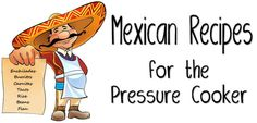 Instant Pot Mexican Inspired Recipes