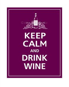 Keep Calm and DRINK WINE 2012 Label Poster 11x14 by PosterPop, $14.95