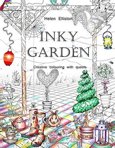 Inky Garden: Creative colouring with quests & 3D paper flower (Inky Colouring books) (Volume 2) by Helen Elliston