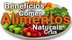 Como os alimentos crus podem contribuir para uma alimentação correta e uma dieta saudável http://fontesaudavel.com/alimentos-crus/