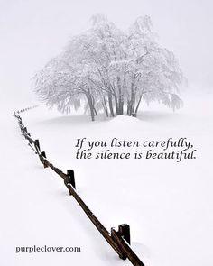 Als je goed luistert, is de stilte schitterend