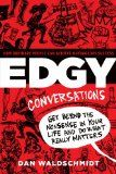 Free Kindle Book -  [Business & Money][Free] EDGY Conversations: How Ordinary People Can Achieve Outrageous Success Check more at http://www.free-kindle-books-4u.com/business-moneyfree-edgy-conversations-how-ordinary-people-can-achieve-outrageous-success/