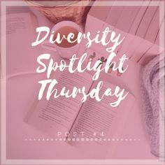 DIVERSITY SPOTLIGHT THURSDAY | POST #4
