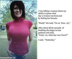 I Was Telling A Woman About My Ability To…
